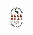 premium fresh duck meat label retro styled meat vector image