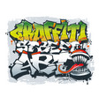 street art concept graffiti style vector image vector image