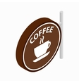 Coffee signboard icon isometric 3d style vector image