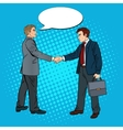 Pop Art Businessmen Shaking Hands vector image