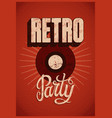 typographic retro party grunge poster design vector image