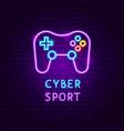 cyber sport neon label vector image vector image