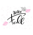hand lettering text about autumn vector image vector image