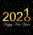 2021 happy new year design black promotion vector image