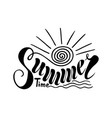 beautiful handwritten text summer time on a vector image vector image