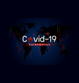 covid-19 impacts global economy vector image