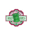 football sport soccer fan club badge icon vector image vector image