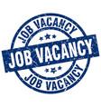 job vacancy blue round grunge stamp vector image vector image
