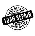 loan repair rubber stamp vector image vector image