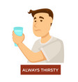 always thirsty diabetes symptom dehydration vector image vector image
