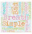 Bad Breath the Cure is as Simple as the Cause text vector image vector image