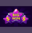 big win banner background for for online casino vector image vector image