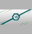 creative layout design versus background template vector image vector image