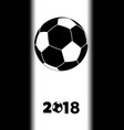soccerr football 2018 black silhouette on white vector image vector image