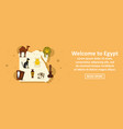 welcome to egypt banner horizontal concept vector image vector image