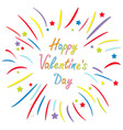 Happy Valentines Day Love card Colored firework vector image vector image
