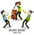 musicians jazz trio play trumpet vector image