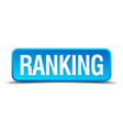 Ranking blue 3d realistic square isolated button vector image vector image