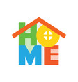 home typographic creative design vector image