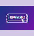 recommend button label recommended on white vector image vector image