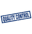 square grunge blue quality control stamp vector image