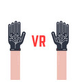 two hands thin with vr gloves vector image vector image