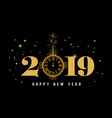 happy new year 2019 - new year shining background vector image vector image