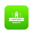 quality conditioner icon green vector image vector image