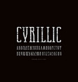 cyrillic narrow slab serif font vector image