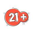 twenty one plus icon in comic style 21 cartoon vector image vector image