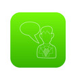 businessman with a empty speech bubble icon green vector image