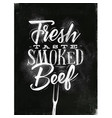 poster smoked beef chalk vector image vector image