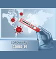test tube with coronavirus test on earth map vector image vector image