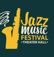 poster for jazz music festival with saxophone vector image