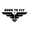 born to fly logo simple style vector image vector image