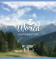 a world environment day vector image vector image