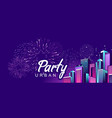 banner city party vector image vector image