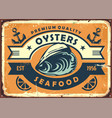 oysters vintage sign board for seafood restaurant vector image