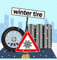 winter tires with road sign on the road vector image