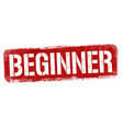 beginner sign or stamp vector image vector image