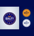 high quality product badge label in three vector image vector image