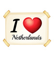 I love Netherlands vector image vector image