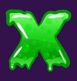 slime font type letter x latin alphabet green vector image vector image