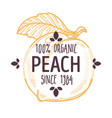 100 percent organic peach label with whole ripe vector image vector image