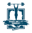 weights dont lift themselfs quote vector image vector image
