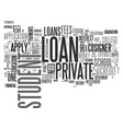 a simple guide on private student loans text word vector image vector image