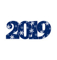 appy new year card blue number 2019 vector image vector image