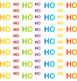 ho ho ho background colorful typography vector image