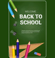 welcome back to school poster colorful crayons vector image vector image