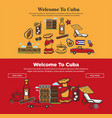 welcome to cuba promotional poster with national vector image